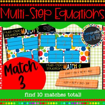 Solving Multi-Step Equations Match 3 Activity; Algebra 1