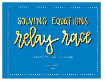 Solving Multi-Step Equations Relay Race Group Activity