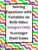 Solving Equations with Variables on Both Sides Integers Only Scavenger Hunt Game