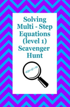 Solving Multi Step Equations Scavenger Hunt