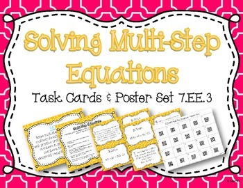 Solving Multi-Step Equations Task Cards and Poster Set *7.