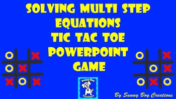Solving Multi Step Equations Tic Tac Toe Powerpoint Game