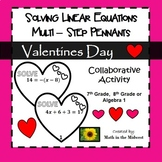 Solving Multi - Step Equations - Valentines Day Pennants (Hearts)