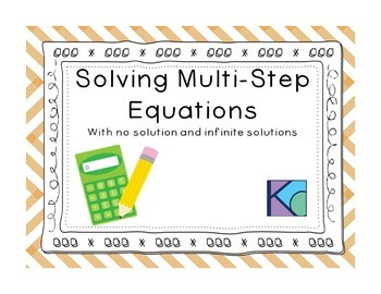 Solving Multi-Step Equations with no solution and infinite