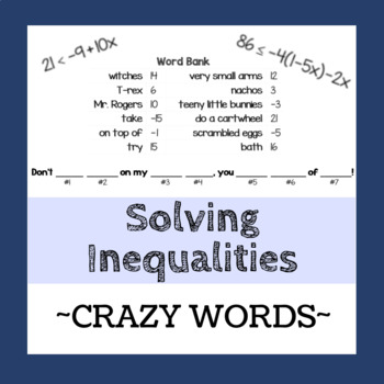 Solving Multi-Step Inequalities - Crazy Words Activity