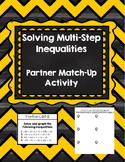 Solving Multi-Step Inequalities Partner Match-Up {Algebra 1]
