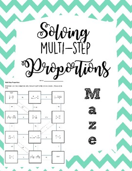 Solving Multi-Step Proportions Maze
