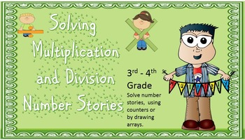 Solving Multiplication and Division Number Stories