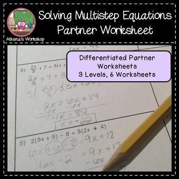 Solving Multistep Equations Partner Worksheet