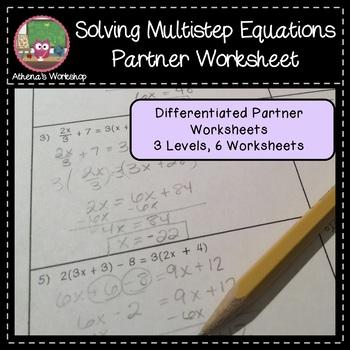 Solving Multistep Equations Partner Worksheet - Differentiated