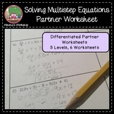 Solving Multistep Equations Partner Worksheet - Differentiated