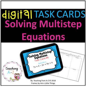 Solving Multistep Equations Task Cards including Digital Version