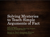 Solving Mysteries to Teach Argument of Fact- Remote Learning Unit