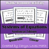 Solving Nonlinear Systems of Equations - Quadratic and Linear- Activity