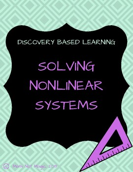 Solving Nonlinear Systems through Discovery!