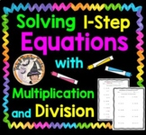 Solving One Step 1-Step Equations with Multiplication and Division Worksheet