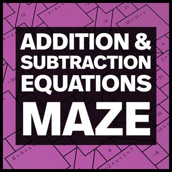 Solving One-Step Addition/Subtraction Equations Maze + Bonus Mini Maze