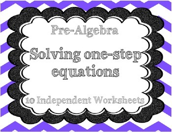 Solving One-Step Algebraic Equations