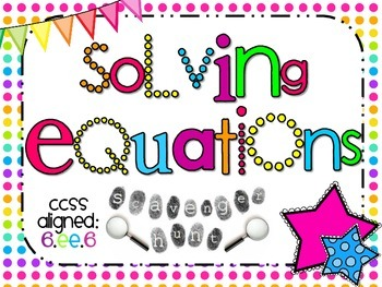 Solving One-Step Algebraic Equations Scavenger Hunt