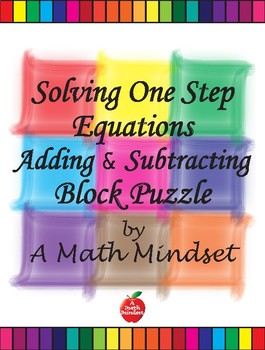Solving One Step Equations Adding & Subtracting Block Puzzles