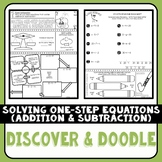 Solving One-Step Equations (Addition & Subtraction) Discover & Doodle