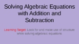Solving One Step Equations: Addition and Subtraction Power Point