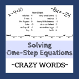 Solving One-Step Equations - Crazy Words Activity