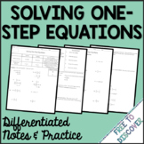 Solving One-Step Equations Notes and Practice (Differentiated)