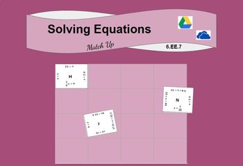 Solving One Step Equations Digital Match Up Activity (6.EE.B.7)