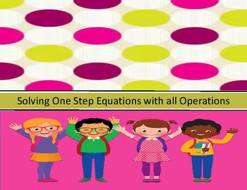 Solving One Step Equations Foldable (Flippable)