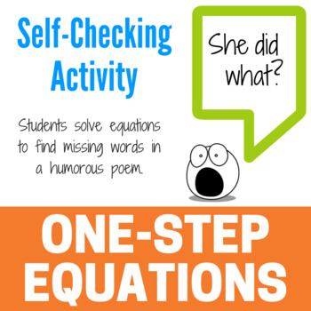 Solving One-Step Equations - Fun Limerick Activity