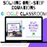 Solving One-Step Equations (Google Form & Interactive Vide