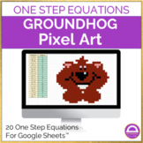 Solving One Step Equations Groundhog Day Pixel Art Activity