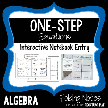 Solving One Step Equations Interactive Notebook Foldable