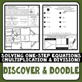 Solving One-Step Equations (Multiplication & Division) Discover & Doodle