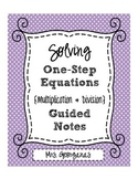 Solving One-Step Equations {Multiplication & Division} Gui
