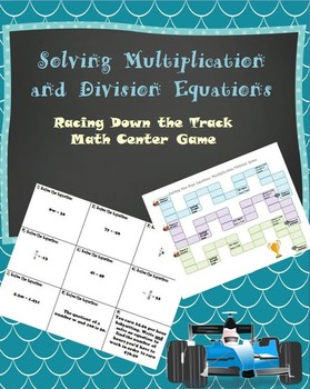 Solving One-Step Equations: Multiplication and Division Game/Station