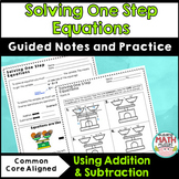Solving One Step Equations Notes - Using Addition and Subtraction
