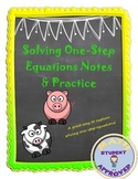 Solving One Step Equations:  Notes and Practice for Beginners