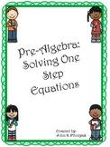 Solving One-Step Equations (Pre-Algebra)