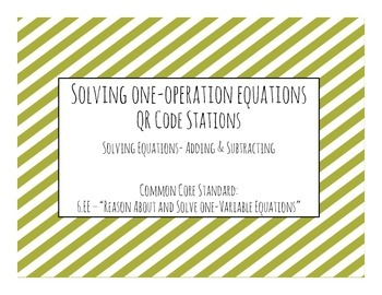 Solving One-Step Equations QR Code Task Cards (Adding & Su