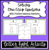 Solving One-Step Equations With Positive Rational Solutions Letter Hunt Activity