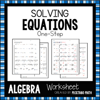 Solving One-Step Equations Worksheet