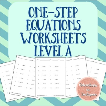 Solving One-Step Equations Worksheets - Level A