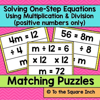 Solving One-Step Equations using Multiplication and Division Matching Puzzles