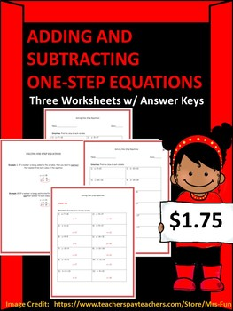 Solving One-Step Equations w/ Addition and Subtraction (Three Worksheets)