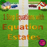 """Solving One Step Equations with """"Equation Estates"""""""