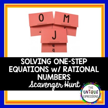 Solving One-Step Equations with Rational Numbers- Scavenger Hunt