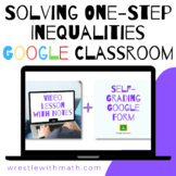 Solving One-Step Inequalities (Google Form & Interactive V