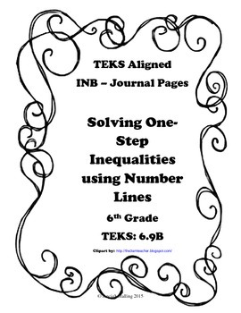 Solving One-Step Inequalities with Number Lines INB TEKS 6.9B